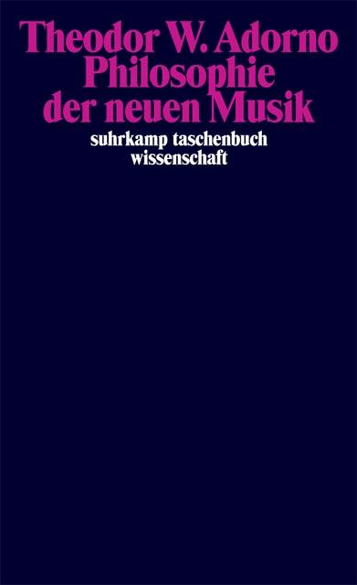 Cover der 'Philosophie der neuen Musik', Adorno